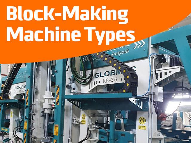 Block-Making Machine Types